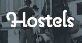 Hostels, a new trend