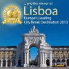 2013 winner for Europe's Leading City Break Destination as Lisbon, Portugal.